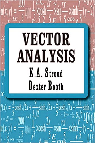 Compare Textbook Prices for Vector Analysis Volume 1  ISBN 9780831132088 by K. A. Stroud,Dexter Booth
