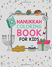 Hanukkah Coloring Book For Kids: Large 25 Designs Best For Young Children Boys And Girls To Celebrate Chanukah