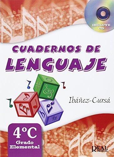 Cuadernos de Lenguaje 4C, (Grado Elemental - Nueva Edición) (RM Lenguaje musical)