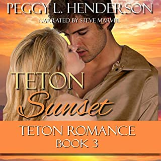 Teton Sunset     Teton Romance Trilogy, Book 3              By:                                                                                                                                 Peggy L. Henderson                               Narrated by:                                                                                                                                 Steve Marvel                      Length: 11 hrs and 26 mins     48 ratings     Overall 4.6