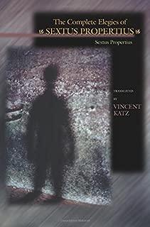 The Complete Elegies of Sextus Propertius (The Lockert Library of Poetry in Translation)