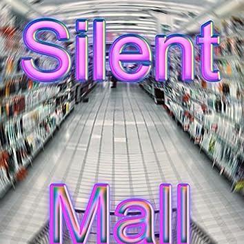 Silent Mall