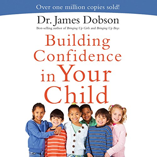 Building Confidence in Your Child audiobook cover art