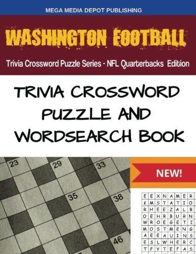 Washington Football Trivia Crossword Puzzle Series - NFL Quarterbacks Edition by Mega Media Depot (2016-07-29)
