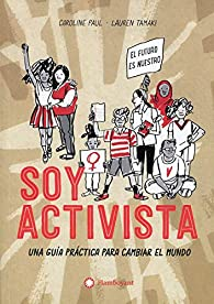 Soy activista par Caroline Paul