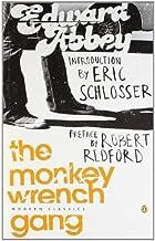 The Monkey Wrench Gang (Penguin Modern Classics) by Abbey, Edward [29 July 2004]