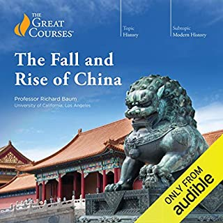 The Fall and Rise of China                   Written by:                                                                                                                                 Richard Baum,                                                                                        The Great Courses                               Narrated by:                                                                                                                                 Richard Baum                      Length: 24 hrs and 8 mins     80 ratings     Overall 4.8