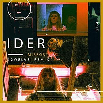 Mirror (12welve Remix)