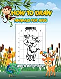 How To Draw Animals For Kids: Learn To Draw Step-By-Step   Children's Book   50 Unique Designs !