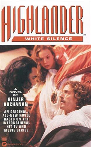 Highlander: White Silence (Highlander (Warner))