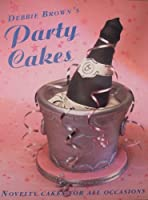 Debbie Brown's Party Cakes 0600577384 Book Cover