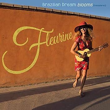 Brazilian Dream Blooms (Remastered)