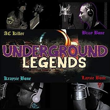 Underground Legends (feat. Bizzy Bone & Krayzie Bone)