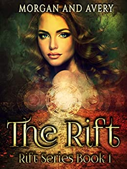 The Rift (Book One, Rift Saga) by [Ella Avery, S.L. Morgan, Amanda Baker]