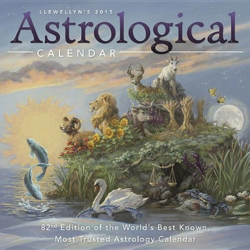 Llewellyn's 2015 Astrological Calendar: 82nd Edition of the World's Best Known, Most Trusted Astrology Calendar