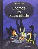 Bromas na escuridade (libros para soñar)...