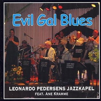 Evil Gal Blues