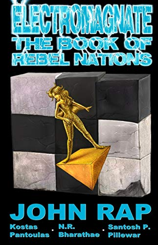 Electromagnate: The Book of Rebel Nations