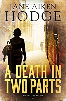 A Death in Two Parts (Bloomsbury Reader) by [Jane Aiken Hodge]