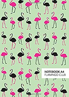 Flamingo Club Notebook - A4: (Green Edition) Fun notebook 192 lined pages (A4 / 8.27x11.69 inches / 21x29.7cm)