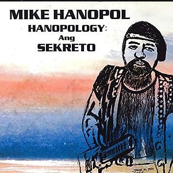 HANOPOLOGY: Ang SEKRETO