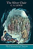 The Silver Chair: Full Color Edition (Chronicles of Narnia, 6)