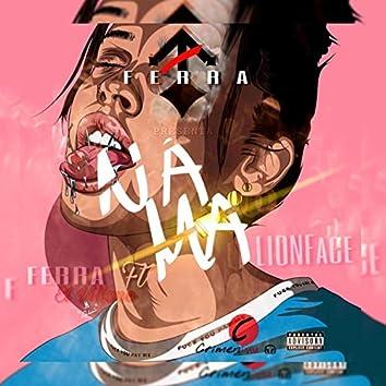 Na Ma (feat. Lion Face)