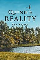 Quinn's Reality
