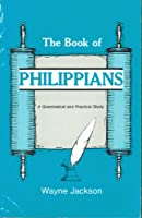 The Book of Philippians 0891373292 Book Cover