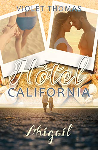 Hotel California: Abigail