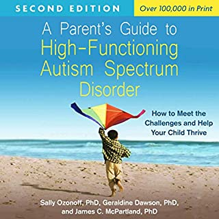 A Parent's Guide to High-Functioning Autism Spectrum Disorder, Second Edition cover art