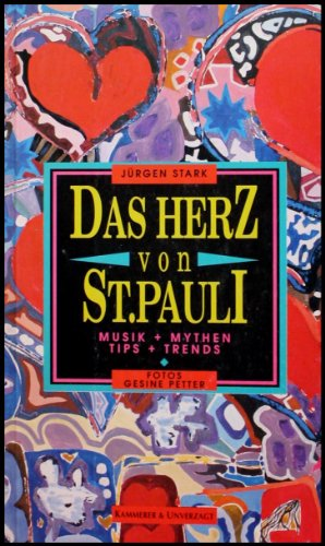 Das Herz von St. Pauli. Musik und Mythen, Tips und Trends
