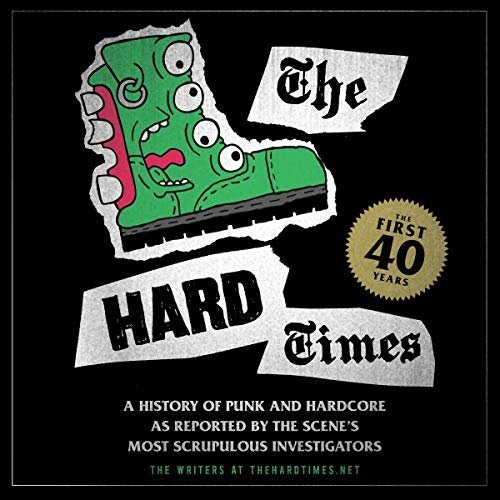 The Hard Times: The First 40 Years audiobook cover art