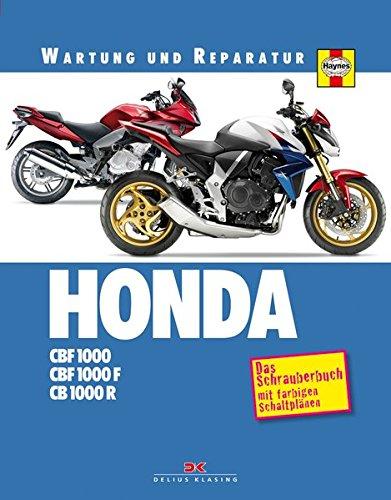 HONDA CBF 1000 / CB 1000 R: Wartung und Reparatur