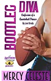 Bootleg Diva: Confessions of a Quarterback Princess by Levi Brody (Southern Scrimmage Book 4)