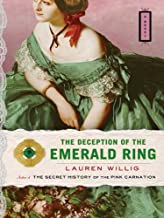 The Deception of the Emerald Ring (Pink Carnation series Book 3)