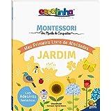 Escolinha Montessori - Meu Primeiro Livro de Atividades... Jardim