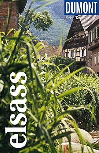 DuMont Reise-Taschenbuch Elsass: Reiseführer plus Reisekarte. Mit besonderen Autorentipps und vielen Touren.