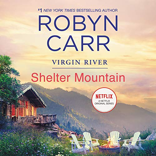 Shelter Mountain Audiobook By Robyn Carr cover art