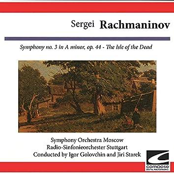 Sergei Rachmaninov: Symphony No. 3 in A Minor, Op. 44: The Isle of the Dead
