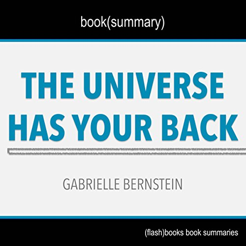 Summary of The Universe Has Your Back by Gabrielle Bernstein cover art