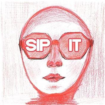 Sip it