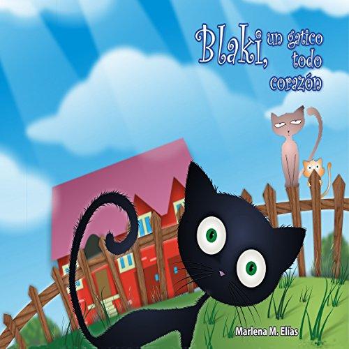 Blaki, un Gatito todo Corazón audiobook cover art