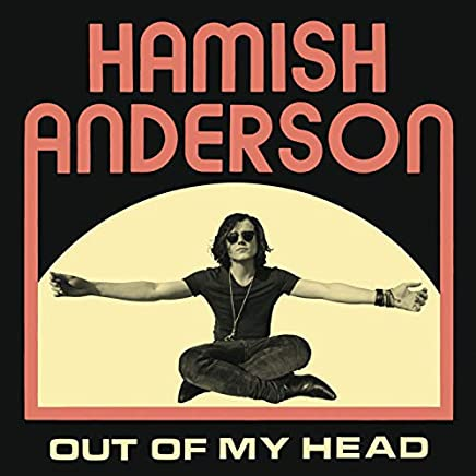 Hamish Anderson - Out Of My Head (2019) LEAK ALBUM