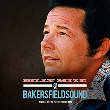 Billy Mize and the Bakersfield Sound (Original Motion Picture Soundtrack)