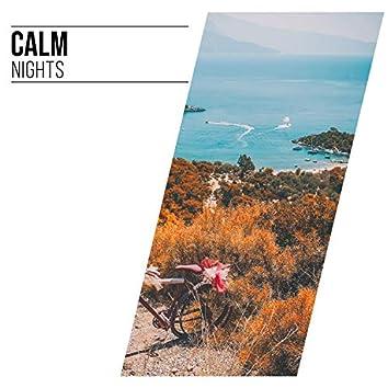 # Calm Nights