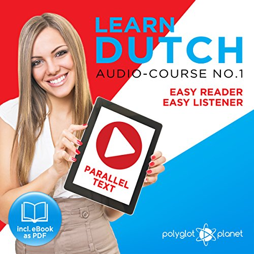 Learn Dutch - Easy Reader - Easy Listener Parallel Text Audio Course No. 1 audiobook cover art