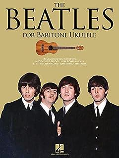 The Beatles for Baritone Ukulele: For Baritone Ukulele