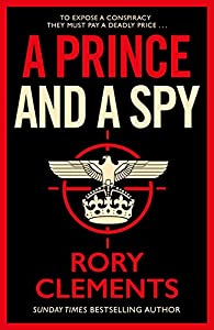 A Prince and a Spy: The most anticipated spy thriller of 2021 (English Edition)