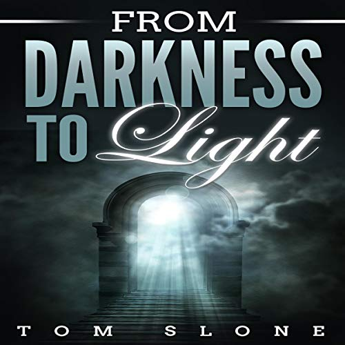 From Darkness to Light audiobook cover art